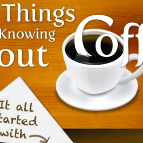 15ish Things Worth Knowing about coffee